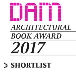 Shortlist DAM Architectural Book Award 2017